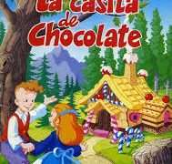 Cuento de La casita de chocolate